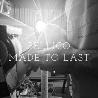 PELLICO MADE TO LAST